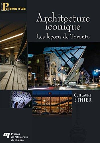 Architecture iconique: Les leçons de Toronto