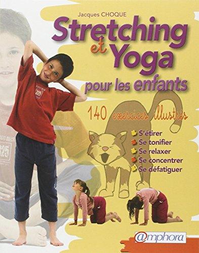 Stretching et yoga pour les enfants
