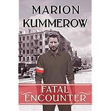 Fatal Encounter (War Girls Book 5)