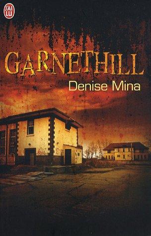 Garnethill par Denise Mina