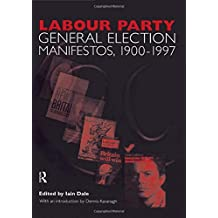 002: Volume Two. Labour Party General Election Manifestos 1900-1997