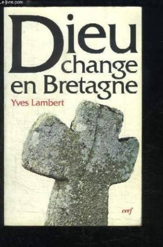 Dieu change en Bretagne par Yves Lambert