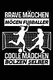Coole Mädchen spielen Fußball: Notizbuch für Fußballerin Fußballspieler-innen Fußball-Fan