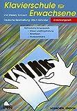 KLAVIERSCHULE FUER ERWACHSENE 1 - arrangiert für Klavier [Noten / Sheetmusic] Komponist: SCHAUM JOHN WESLEY
