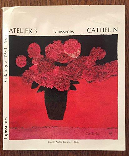 Cathelin, atelier 3, tapisseries