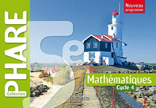 Phare mathématiques cycle 4 / 5e - Livre élève - Nouveau programme 2016 par R. Brault