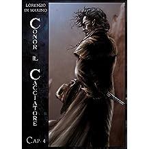 Conor Il Cacciatore - Cap. 4