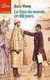 Le Tour du monde en 80 jours (Librio littérature t. 1059) - Format Kindle - 9782290080108 - 1,99 €