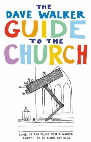 The Dave Walker Guide to the Church by Dave Walker (24-Aug-2006) Paperback