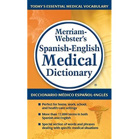 Merriam-Webster's Spanish-English Medical Dictionary by Merriam-Webster Inc. (2012-06-30)