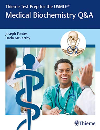 Thieme Test Prep for the USMLE®: Medical Biochemistry Q&A