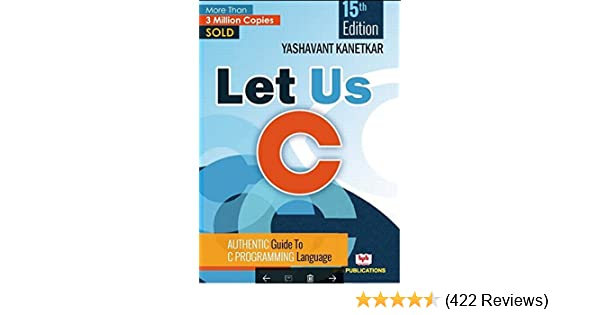 Let Us C: Amazon in: Yashavant Kanetkar: Books