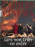 Cahiers du Cinema N 748 Lars Von Trier en Enfer - Octobre 2018