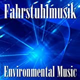 Fahrstuhlmusik - Environmental Music