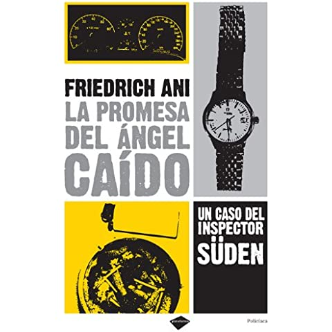 La promesa del angel caido / The promise of the fallen angel: Un Caso Del Inspector Suden / a Case of Sudden Inspector