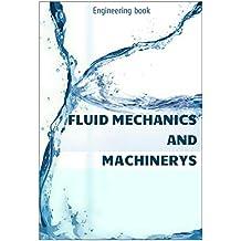 Fluid Mechanics and Machinery (English Edition)