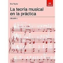 La teoria musical en la practica Grado 1: Spanish edition (Music Theory in Practice (ABRSM))
