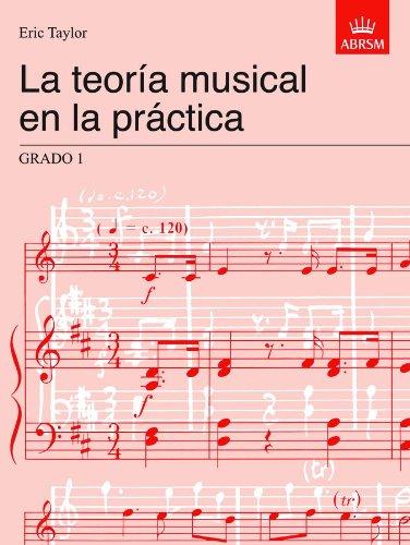 La teoría musical en la práctica Grado 1: Spanish edition (Music Theory in Practice (ABRSM)) por Eric Taylor