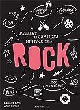 Petites et grandes histoires du rock - 1ere Ed