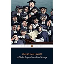 A Modest Proposal and Other Writings (Penguin Classics)