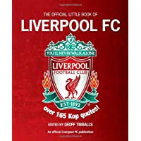 The Little Book of Liverpool FC (Little Book of Soccer) by Geoff Tibballs (