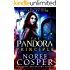 The Pandora Principle: Divine Resonance (Kissed by Fire Book 1)
