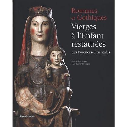 Romanes et Gothiques : Vierges à l'Enfant restaurées des Pyrénées-Orientales