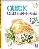 Quick Gluten-free - 360 schnelle Rezepte