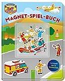 Unserer Feuerwehr Magnet-Spiel-Buch: Lernspaß mit 16 Magneten