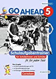 Go Ahead - Ausgabe für die sechsstufige Realschule in Bayern: 5. Jahrgangsstufe - Schulaufgabentrainer: Mit CDs und Lösungsheft