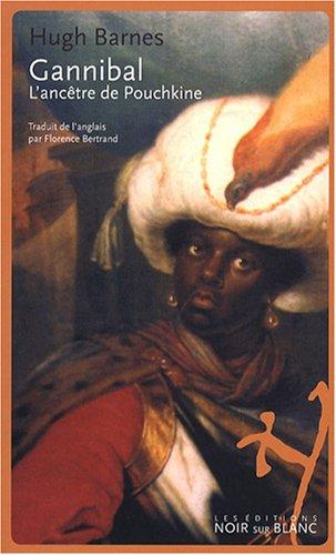 Gannibal : L'ancêtre de Pouchkine