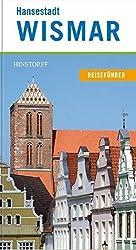 Hansestadt Wismar: Reiseführer