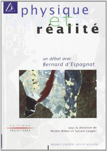 Physique et ralit: Un dbat avec Bernard D'Espagnat