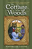 The Cottage in the Woods by Katherine Coville (2015-02-10)