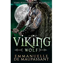 Viking Wolf: dark and steamy alpha warrior romance (Viking Warriors Book 2) (English Edition)