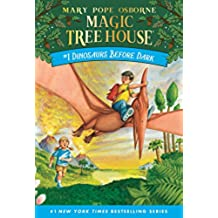 Dinosaurs Before Dark: 01 (The Magic Tree House)