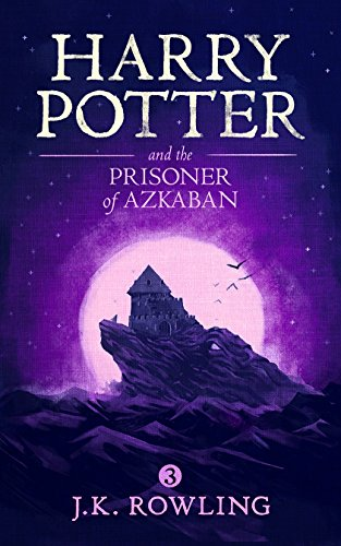 Harry Potter and the Prisoner of Azkaban (English Edition) por J.K. Rowling
