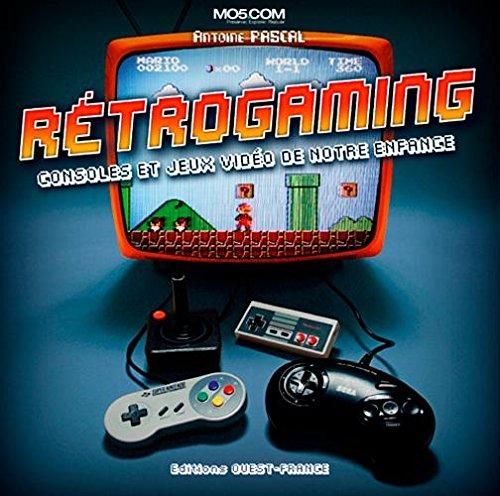 Retrogaming consoles et jeux vidéo de notre enfance