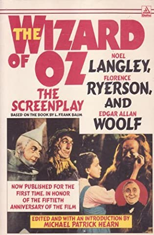 The Wizard of Oz: The Screenplay
