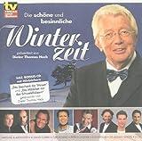 Die schöne und besinnliche Winterzeit (CD Compilation + Bonus-CD mit Hörbüchern)