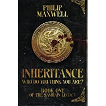 Inheritance: Who Do You Think You Are?: Volume 1 (The Samhain Legacy)