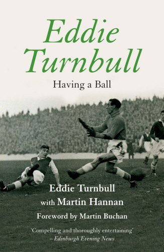 Eddie Turnbull: Having a Ball (Mainstream Publishing)