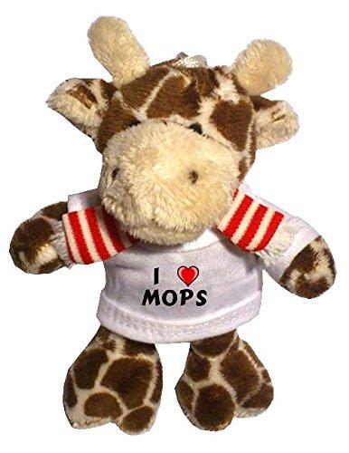 Preisvergleich Produktbild Plüsch Giraffe Schlüsselhalter mit T-shirt mit Aufschrift Ich liebe Mops (Vorname/Zuname/Spitzname)