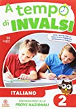 A tempo d'INVALSI. Italiano. Per la Scuola elementare: 2