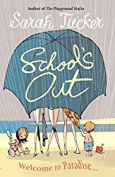 School's Out: You Don't Know Who Your Friends Are Until You Go On Holiday With Them