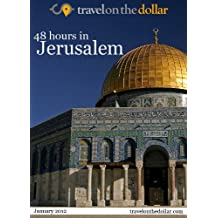 48 Hours in Jerusalem (English Edition)