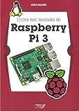 Entra nel mondo di Raspberry Pi 3