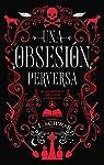 Una obsesión perversa par Schwab