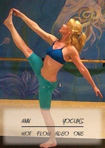 Preisvergleich Produktbild Ann Yocum's Hot Flow I by Maggie DeNooyer,  Karen Toran Ann Yocum