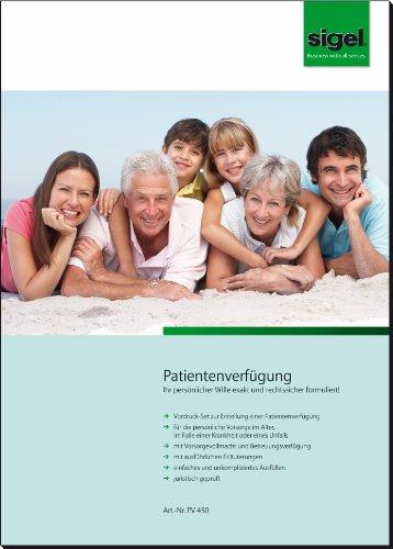 Preisvergleich Produktbild Sigel PV450 Patientenverfügung, Vordruck-Set für persönl. Vorsorge bei Unfall, Krankheit und im Alter, A4, 1 Set